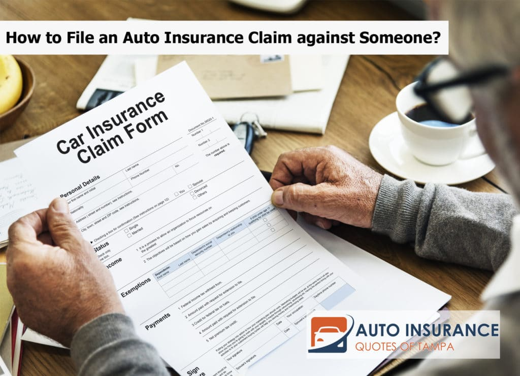 How to File an Auto Insurance Claim against Someone?