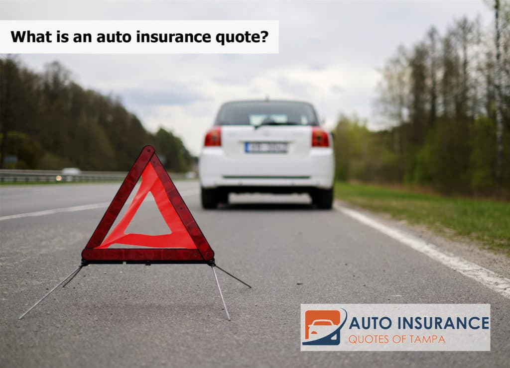 What is an auto insurance quote?
