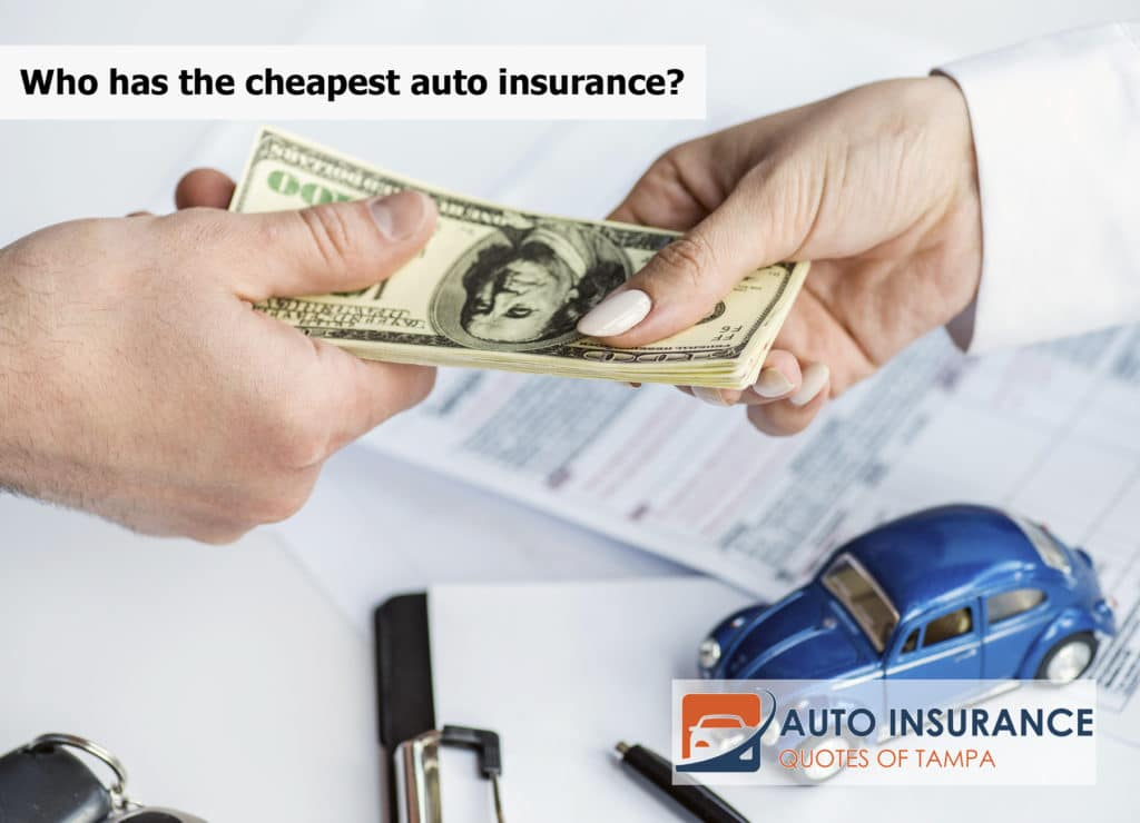 Who has the cheapest auto insurance?
