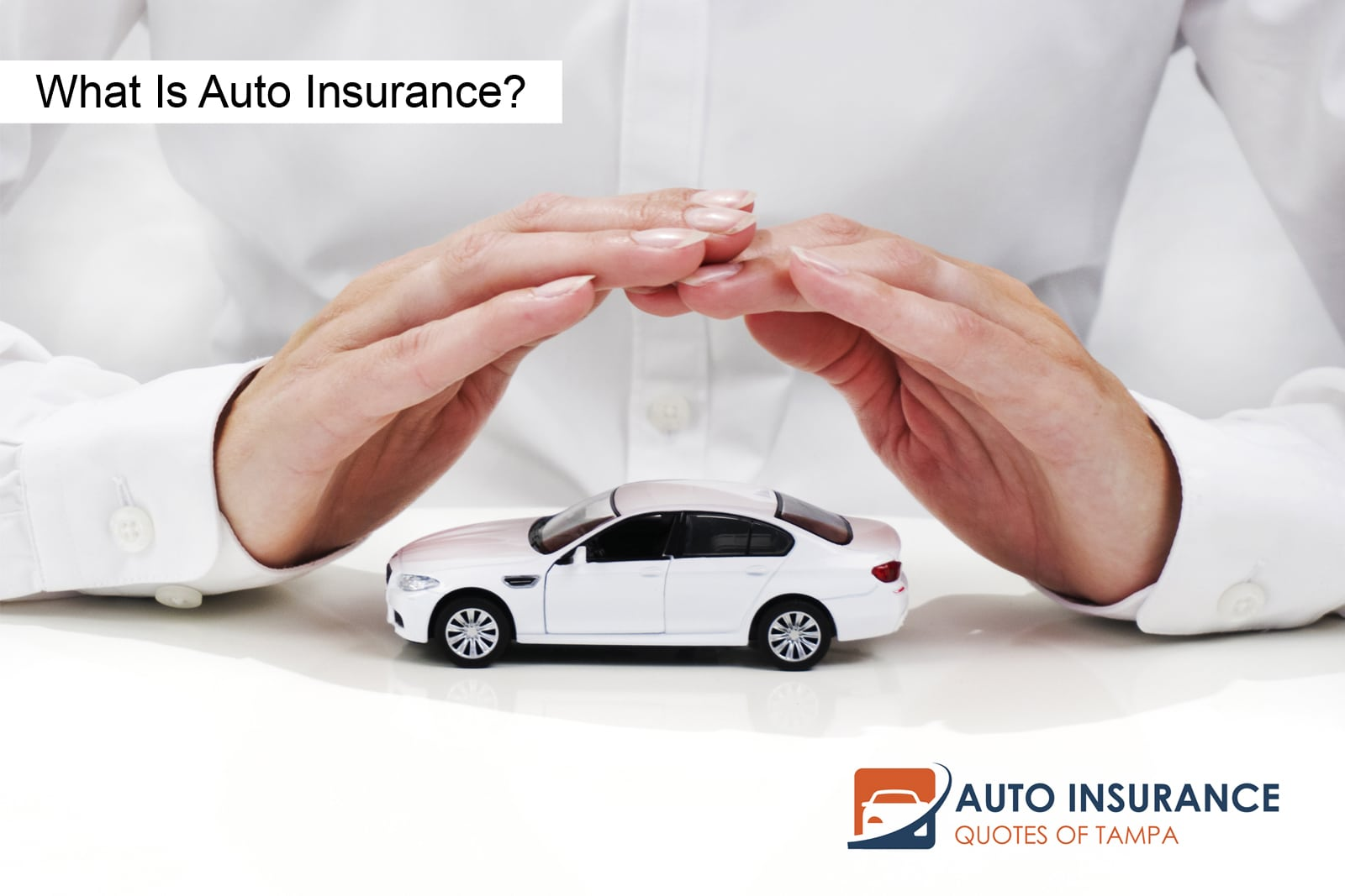 What Is Auto Insurance?